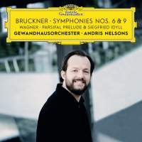Bruckner: Symphony Nos. 6 & 9, Wagner: Siegfried Idyll & Parsifal Prelude