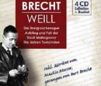 Brecht / Weill: The Three Penny Opera/Mahagonny/Seven Deadly Sins