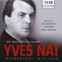 Yves Nat: The French Piano Legend