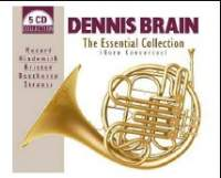 Dennis Brain: The Essential Collection