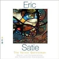 Erik Satie - The Velvet Gentleman