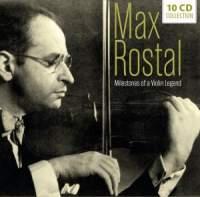 Max Rostal - Milestones Of A Violin Legend