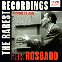 Hans Rosbaud - The Rarest Recordings
