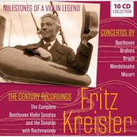 Fritz Kreisler: Milestones Of A Violin Legend
