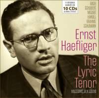 Ernst Haefliger - The Lyric Tenor