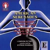 Victor Herbert & Arthur Foote - American Serenades