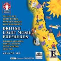British Light Music Premieres: Vol. 6