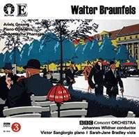 Walter Braunfels Vol. 1
