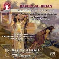 Havergal Brian: The Vision of Cleopatra