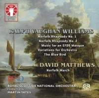 Vaughan Williams: The Blue Bird, Norfolk Rhapsodies & Music for an EFDS Masque