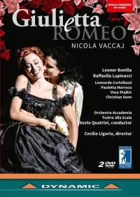 Nicola Vaccaj: Giulietta e Romeo