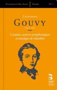 Théodore Gouvy: Cantate, Oeuvres Symphoniques & Musique de Chambre