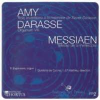 Amy, Darasse & Messiaen: Works for Organ