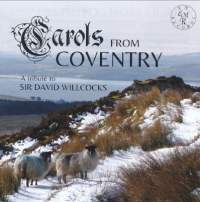 Carols from Coventry - A Tribute to Sir David Willcocks