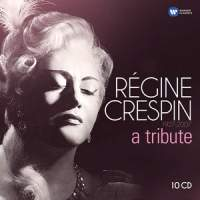 Régine Crespin 1927-2007 – a tribute