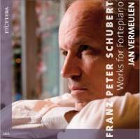 Schubert: Works for Fortepiano