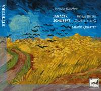 Horizon Funebre: Quartets by Schubert & Janacek