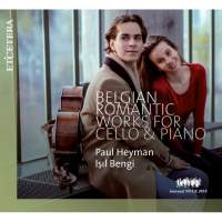 Belgian Romantic Works for Cello and Piano