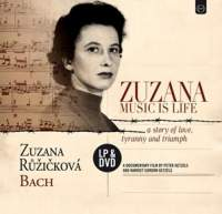 Zuzana: Music is Life A story of Love, Tyranny and Triumph