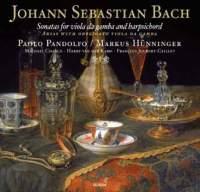 JS Bach: Sonatas for Viola da Gamba & Harpsichord & Arias with obbligato viola da gamba