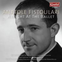 Anatole Fistoulari: A Night At The Ballet
