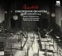 Bartók: Concerto for Orchestra & Piano Concerto No.3