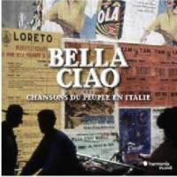 Bella Ciao: Chansons du peuple en Italie