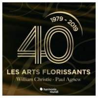 Les Arts Florissants: 40 ans
