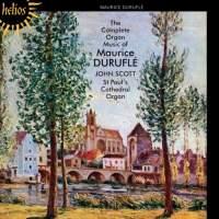 Duruflé: The Complete Organ Music