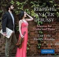 Debussy, Janacek & Respighi: Violin Sonatas