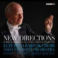 New Directions: Elte Bela Bartok Choir
