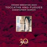 Bach: Toccatas and Fugues
