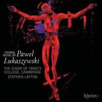 Choral Music by Paweł Łukaszewski