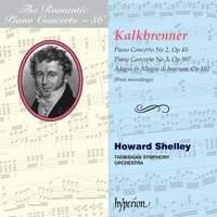 The Romantic Piano Concerto 56 - Kalkbrenner 2 & 3