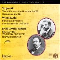 The Romantic Violin Concerto 20 - Stojowski & Wieniawski