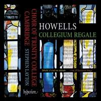 Howells: Collegium Regale