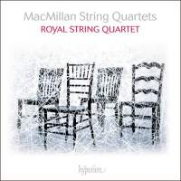 James MacMillan: String Quartets