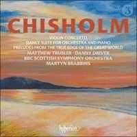 Erik Chisholm: Violin Concerto & Dance Suite