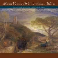 Vaughan Williams - Choral Works