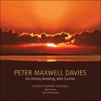 Maxwell Davies: An Orkney Wedding & other works