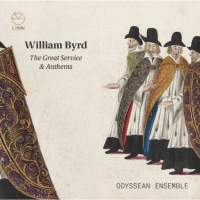 Byrd: The Great Service & Anthems
