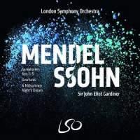 Mendelssohn: Symphonies & Overtures