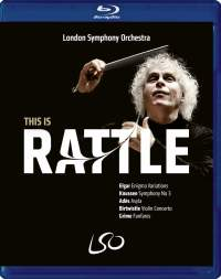 This Is Rattle - Grime, Adès, Birtwistle, Knussen & Elgar