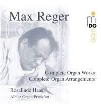 Reger: Complete Organ Works and Arrangements