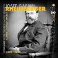Rheinberger: Complete Organ Works
