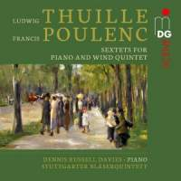 Thuille & Poulenc: Sextets for Piano and Wind Quintet