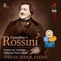 Rossini: Sins Of Old Age - Complete Works For Solo Piano
