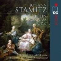 Stamitz, J: Violin Sonatas (6), Op. 6