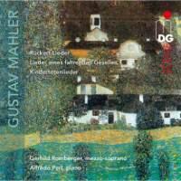Mahler: Rückert-Lieder & Lieder Eines Fahrenden Gesellen