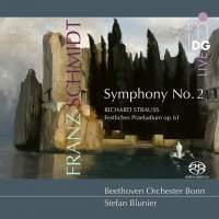 Schmidt: Symphony No. 2 & R Strauss: Festival Prelude Op. 61